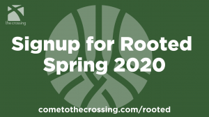 Rooted - Spring 2020