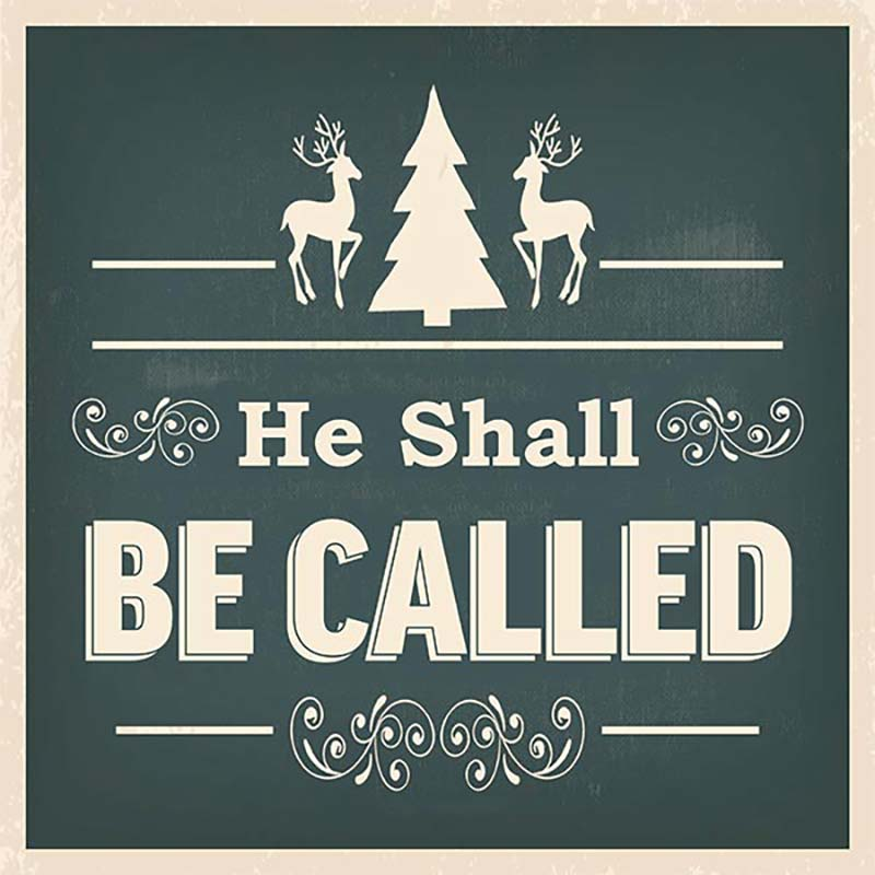He Shall Be Called